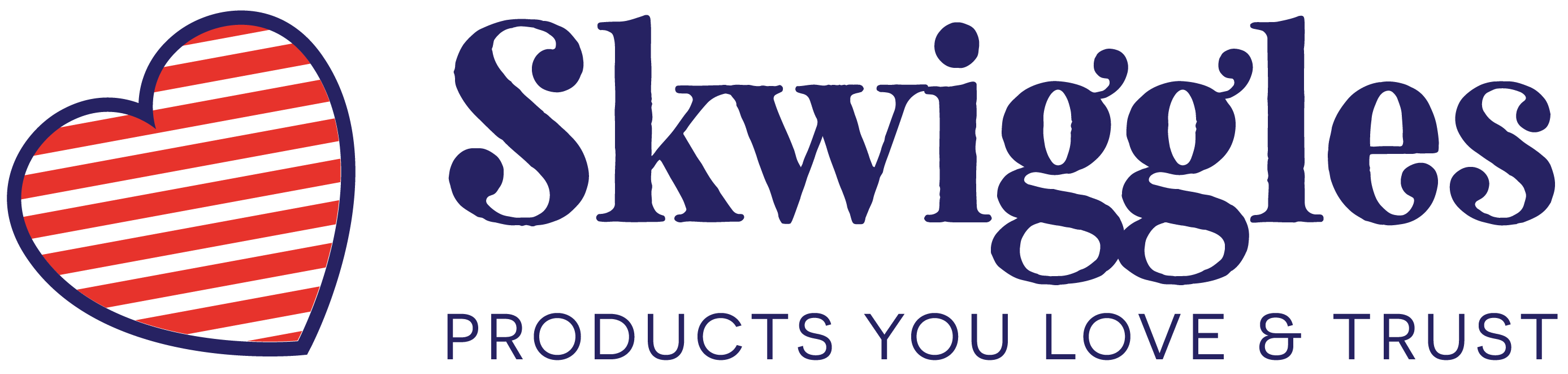 Skwiggles – Providing Products You Love and Trust!